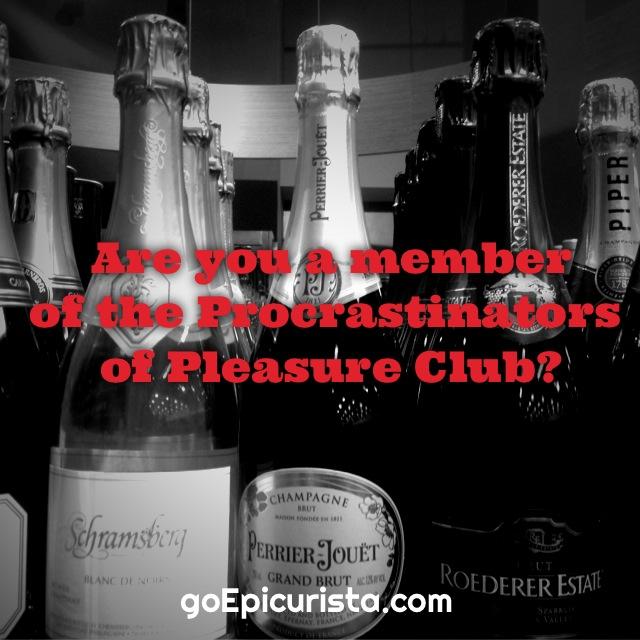 The Procrastinators of Pleasure Club