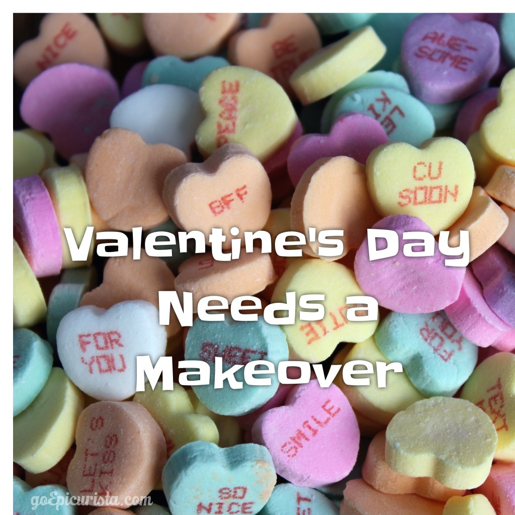 Valentines Day Needs a Makeover