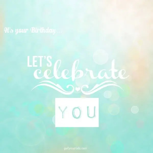 The Cure for Birthday Blues with 12 days of Birthday Celebrations at www.goepicurista.com