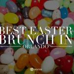 Best Easter Brunch in Orlando