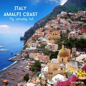 #SomedayList Italian Road Trip Amalfi Coast with www.goepicurista.com
