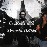 Cocktails with Dracula Untold at Universal Orlando Cineplex with www.goepicurista.com