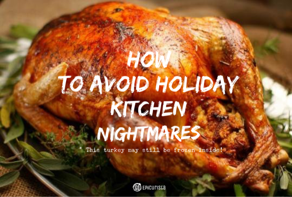 How to Avoid Holiday Kitchen Nightmares with Whole Foods Market and GoEpicurista.com