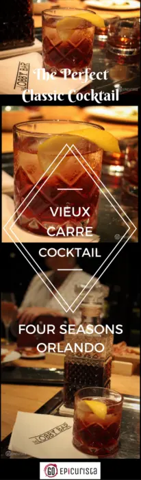 Four Seasons Vieux Carre Cocktail with GoEpicurista.com