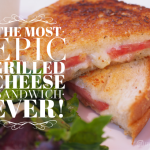 How to Create The Most Epic Grilled Cheese Sandwich Ever with GoEpicurista.com