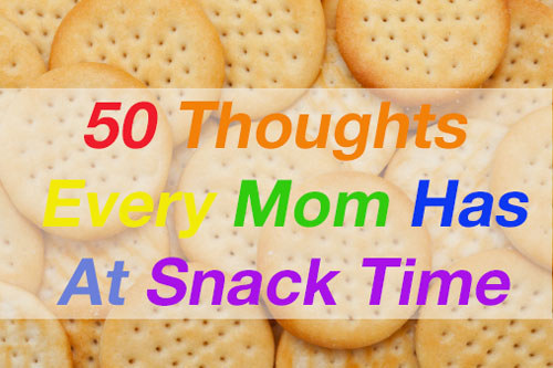 50 thoughts every mom has at snack time quaker oats food allergies