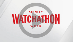 xfinity watchathon week