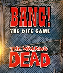 bang the dice game the walking dead edition