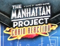 review of the manhattan project, chain reaction card game nuclear bomb