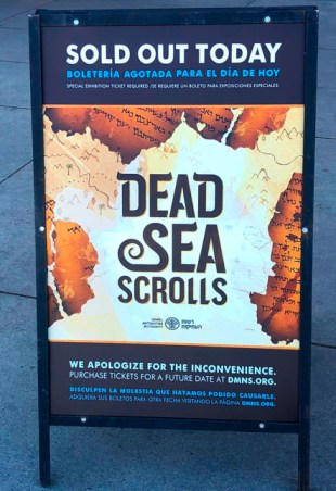 dmns dead sea scrolls sold out sign