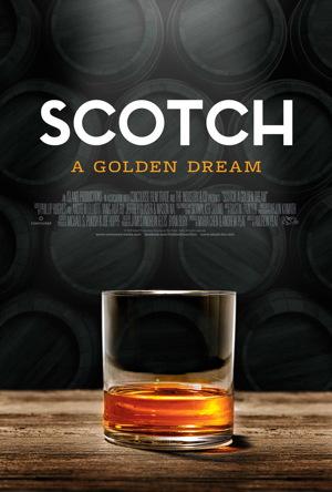 scotch a golden dream movie poster one sheet
