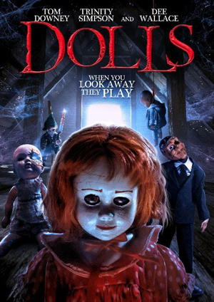 dolls 2019 movie poster one sheet