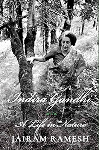 Indira Gandhi: A Life in Nature