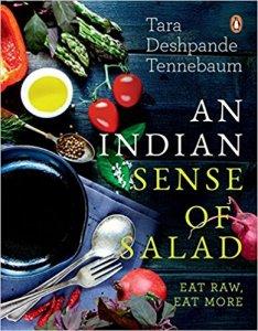 An Indian Sense of Salad: Eat Raw Eat More