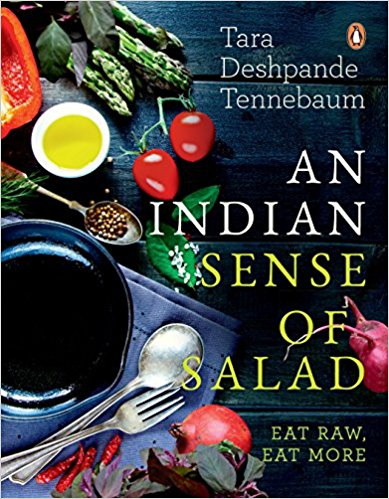 An Indian Sense of Salad: Eat Raw Eat More
