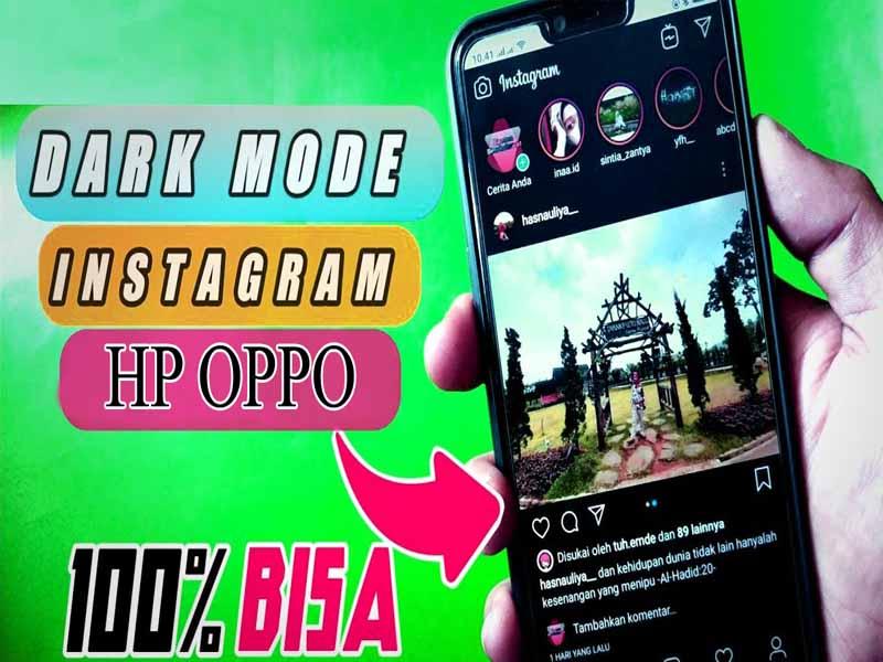 Cara Mengaktifkan Mode Gelap Instagram pada Hp Oppo