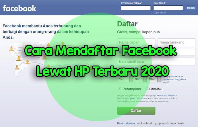 Cara Mendaftar Facebook Lewat HP Terbaru 2020