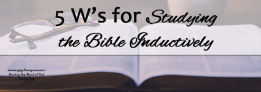 Steps for Studying the Bible Inductively