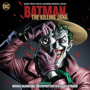 Batman: The Killing Joke Original Motion Picture Soundtrack