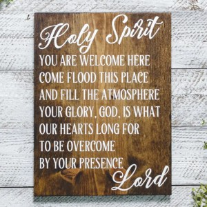 Holy Spirit Scripture Handmade Solid Wood Sign
