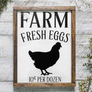 Farm Fresh Eggs Handmade Solid Wood Sign