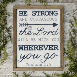Joshua 1:9 Scripture Handmade Solid Wood Sign