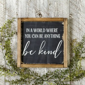be kind Handmade Solid Wood Sign