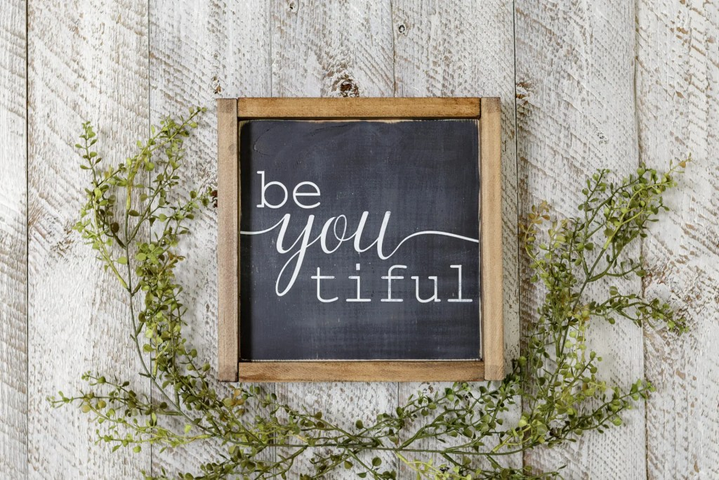 Be you tiful Beautiful Handmade Solid Wood Sign