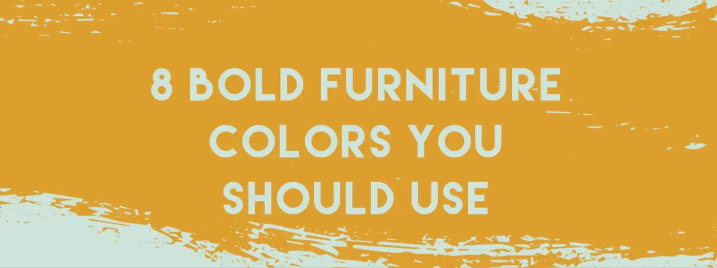 Bold Furniture Colors Blog post