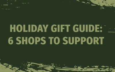 Holiday Gift Guide: 6 Shops to Support