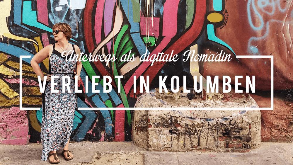 Kolumbien als digitale Nomadin