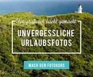 Fotokurs für unvergessliche Reisefotos