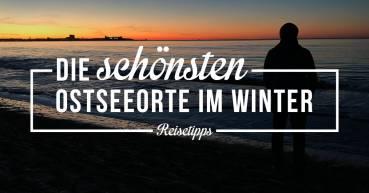 Wohin im Winter reisen? An die Ostsee