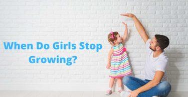 When Do Girls Stop Growing