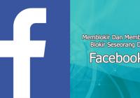 Solusi Cara Buka Blokiran Facebook Seseorang Tanpa Sepengetahuan