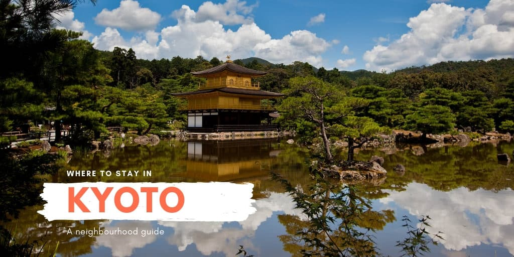 Where To Stay In Kyoto Japan Guide To Best Neighborhoods