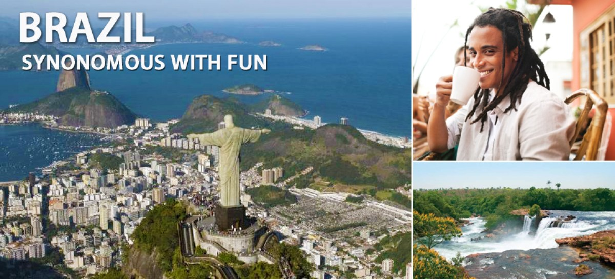 Brazil: Synonymous With Fun