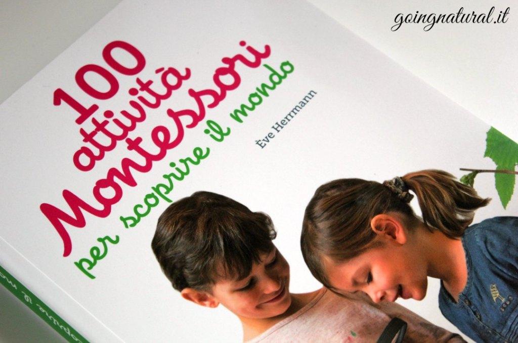 100 attivita montessori per scoprire il mondo