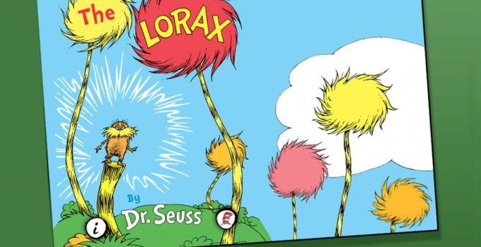 Lorax il guardiano della foresta : dal libro del Dr Seuss al film