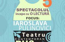 Dramaturgia rusă contemporană – Spectacole-lectură cu intrare liberă la Teatrul Nottara