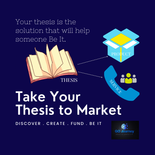 Take Your Thesis to Market