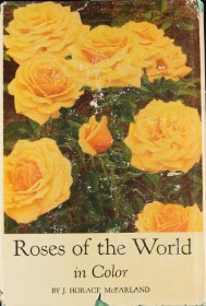 McFarland, J. Horace. Roses of the World in Color. Boston : Houghton Mifflin, Co., 1947.