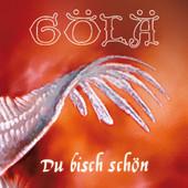 Gölä - Du bisch schön - Single