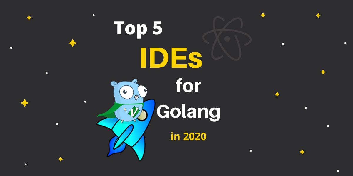Top 5 Best Golang IDE - GoLang Docs