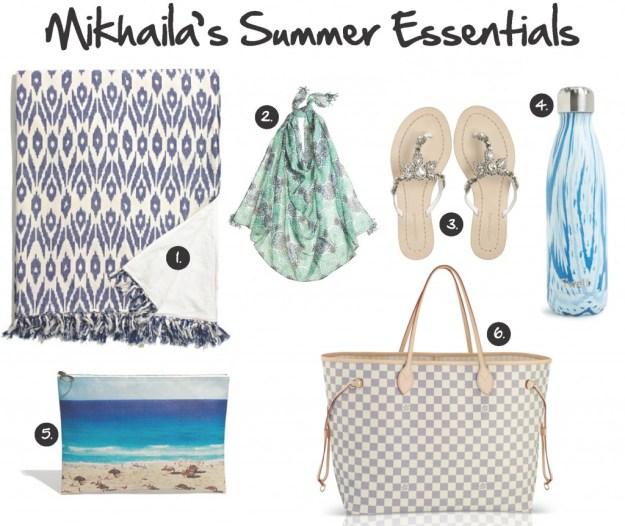Mikhail's Summer Essentials