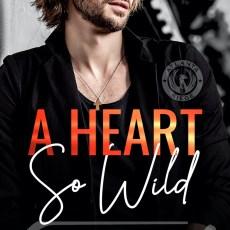 A Heart So Wild (Final - R Thomas)