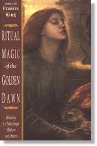 Ritual Magic of the Golden Dawn