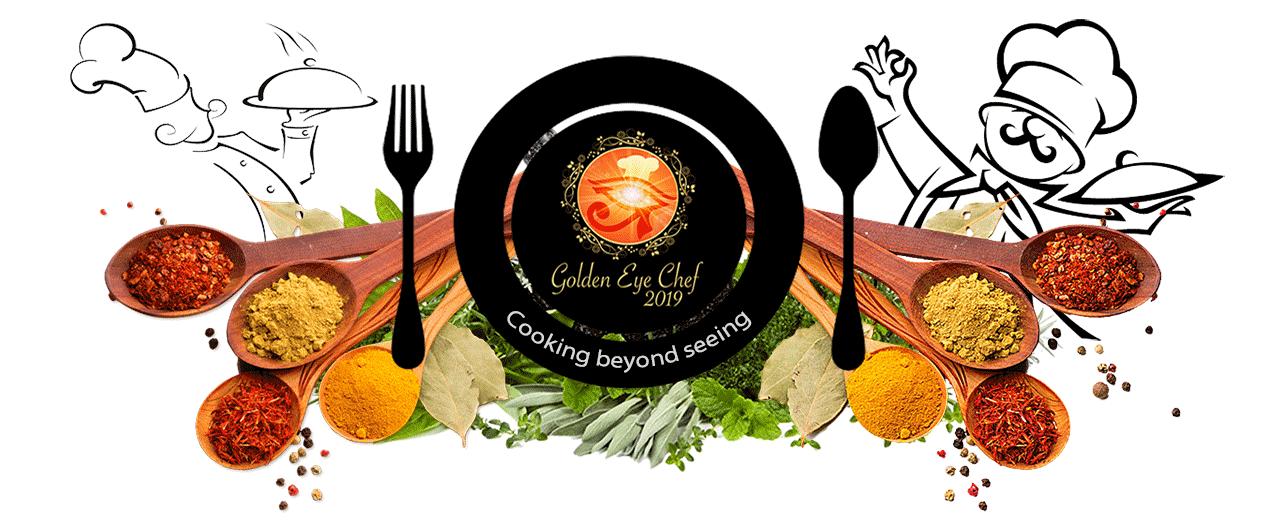 Golden Eye Chef 2019 - Cooking Beyond Seeing
