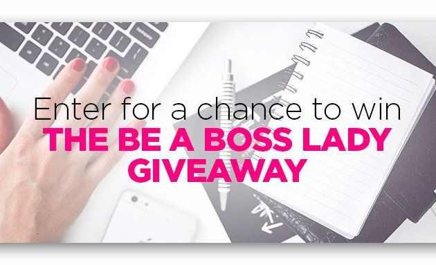 The Be a Big Boss Lady Giveaway