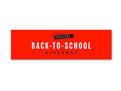 J.Crew Factory Back To School Giveaway
